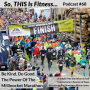Artwork for #68 - Be Kind, Do Good - The Power Of The Millinocket Marathon