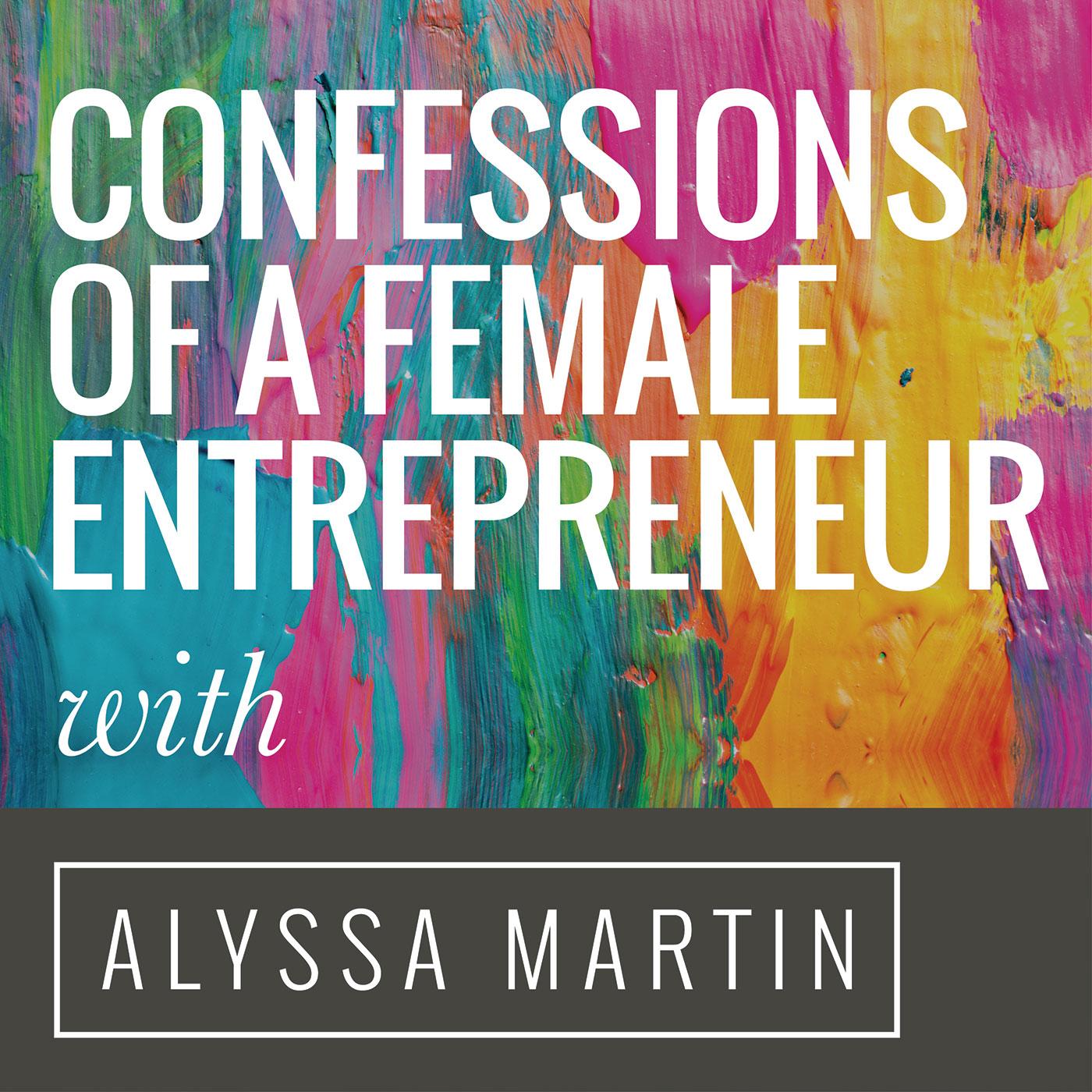 Confessions of a Female Entrepreneur show art