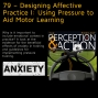 Artwork for 79 – Designing Affective Practice I: Using Pressure to Aid Motor Learning
