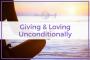Artwork for 31: Giving & Loving Unconditionally