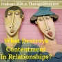 Artwork for What Destroys Contentment in Relationships?