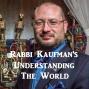 Artwork for Understanding the World - Chanukah, Antisemitism, Immigration, Sodom