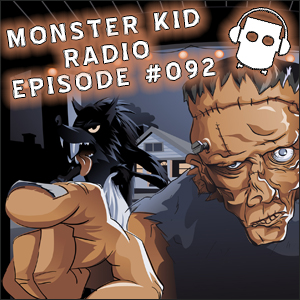 Monster Kid Radio #092 - Feedback, dropping links, and looking ahead to 100