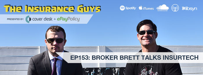 Broker Brett of Insurtech on The Insurance Guys Podcast
