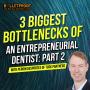Artwork for PARTNERSHIP: 3 Biggest Bottlenecks of an Entrepreneurial Dentist: PART 2 with Perrin DesPortes of TUSK Partners