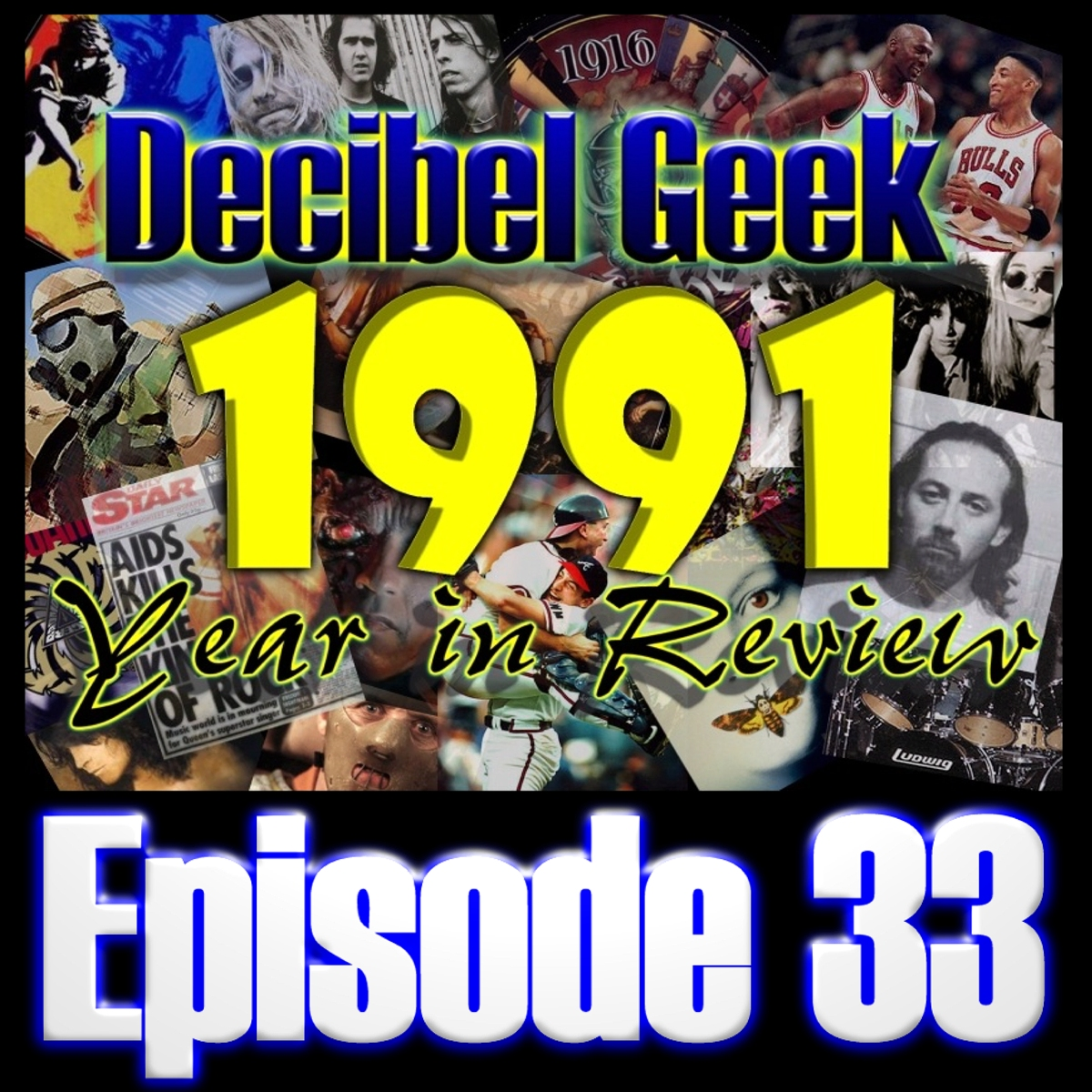 Episode 33 - 1991 Year in Review