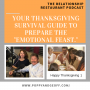 """Artwork for E047 - Survival Kit for the Family Gathering: 7 Tools to Prepare the """"Emotional Feast"""""""