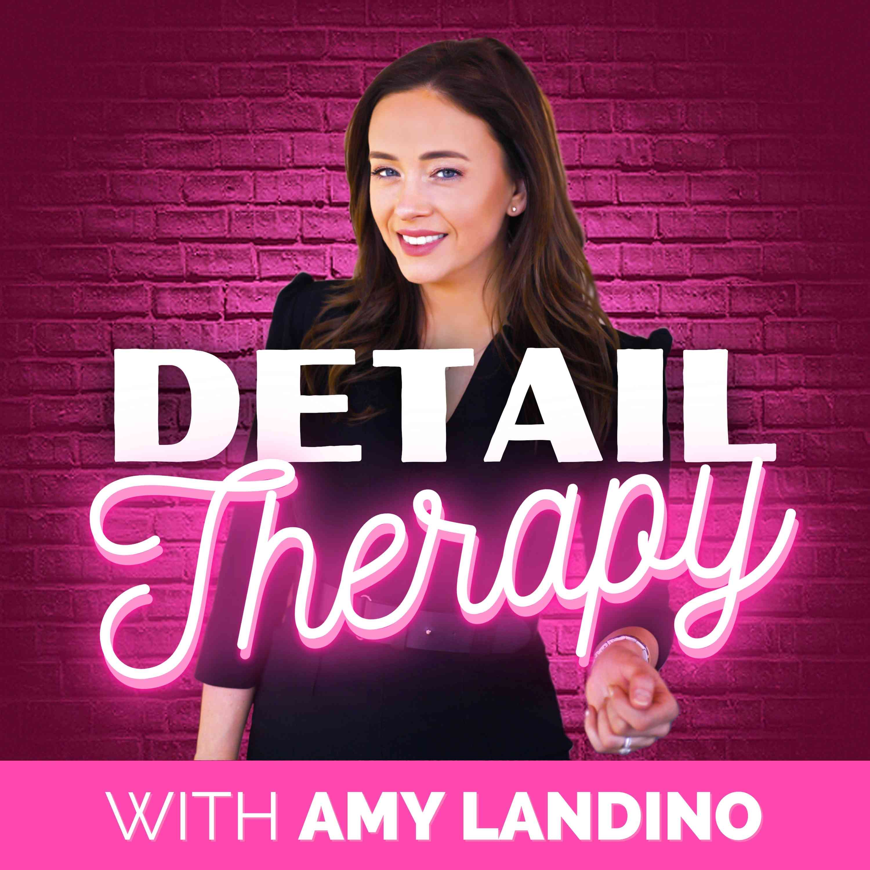 Detail Therapy with Amy Landino show art