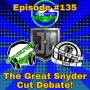 Artwork for Ep #135: The Great Snyder Cut Debate!