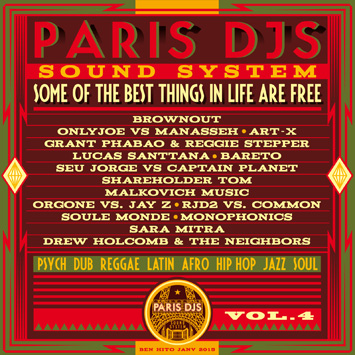 Paris DJs Soundsystem - Some Of The Best Things In Life Are Free Vol.4