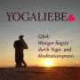 Artwork for Q&A: Weniger Ängste durch Yoga- und Meditationspraxis