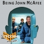 Artwork for Being John McAfee (Ep. 12)