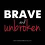 Artwork for Brave and Unbroken 2020 Kick-Off
