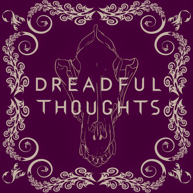 Dreadful Thoughts: A Penny Dreadful Podcast