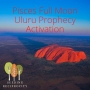 Artwork for Pisces Full Moon Uluru Prophecy Activation