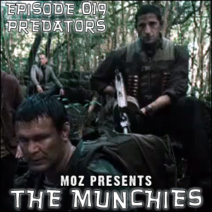 MOZ Presents: The Munchies #019 - Predators