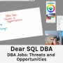 Artwork for DBA Jobs: Threats and Opportunities