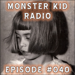 Monster Kid Radio #040 - Jackey Raye Neyman Jones and Manos: The Hands of Fate - Part 1