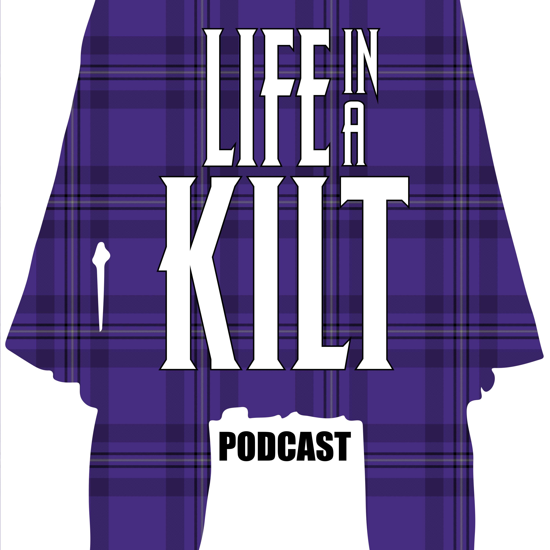 Life In A Kilt Podcast show art
