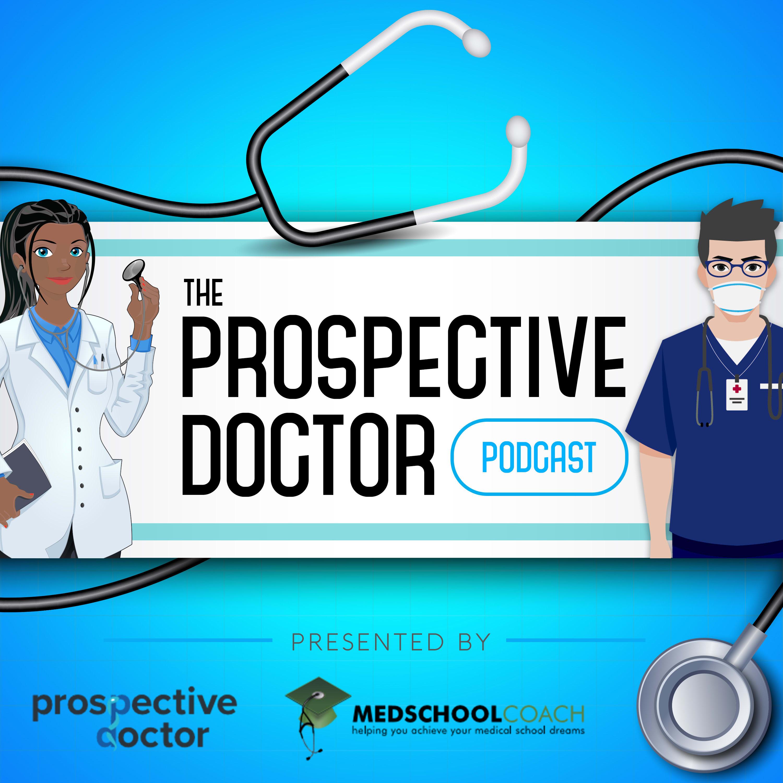 Prospective Doctor (from MedSchoolCoach) show art