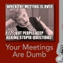 Artwork for Your meetings are dumb, or just the facilitator?
