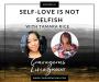 Artwork for E 43: Self-love is NOT selfish with Tamara Rice