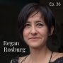 Artwork for Ep. 36 Flashback Friday with Regan Rosburg: Breaching Grief, Melancholia and Mania with Biophilia