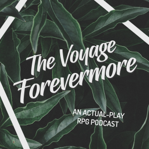 The Voyage Forevermore