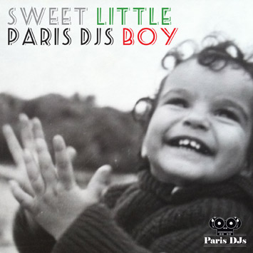 Djouls - Sweet Little Paris DJs Boy