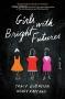 Artwork for Tracy Dobmeier & Wendy Katzman: Girls With Bright Futures