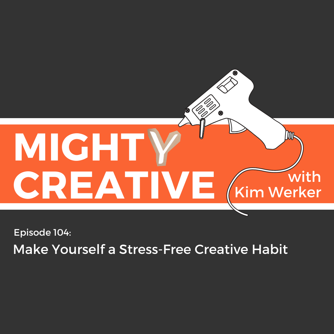 Mighty Creative, with Kim Werker
