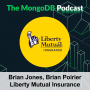 Artwork for Ep. 41 Liberty Mutual and MongoDB