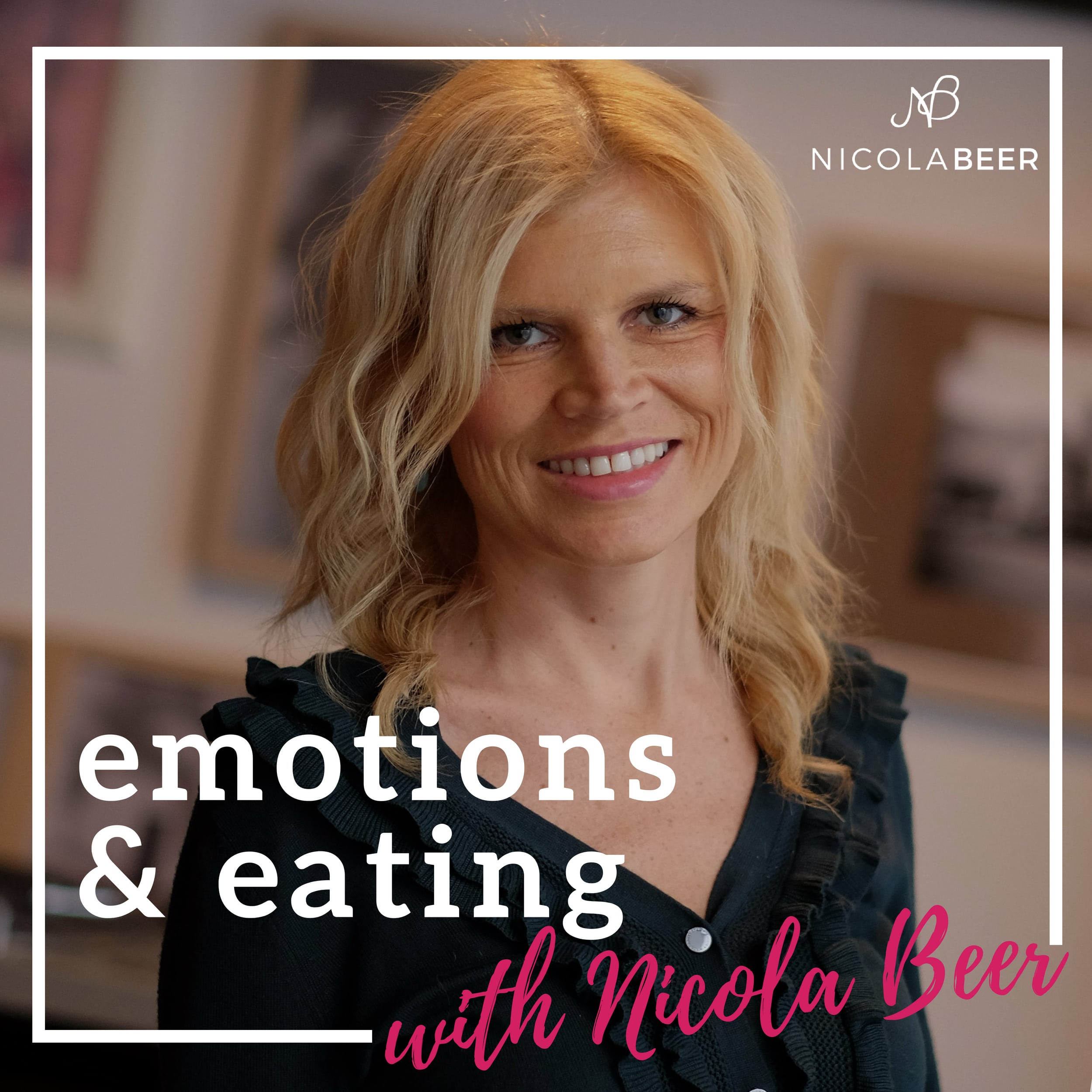 Emotions & Eating with Nicola Beer