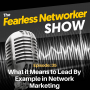 Artwork for E35: What it Means to Lead By Example in Network Marketing