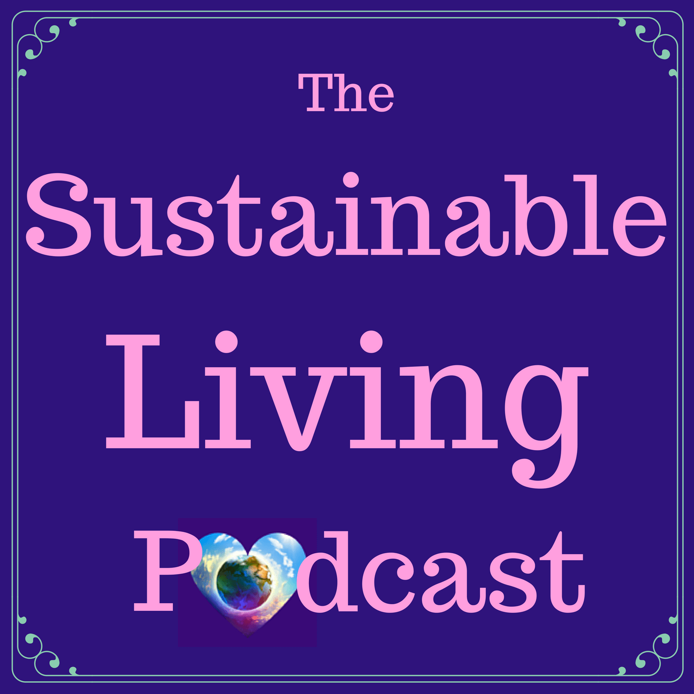 The Sustainable Living Podcast show art