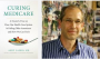 Artwork for A Cure for Medicare? Dr Andy Lazris has one