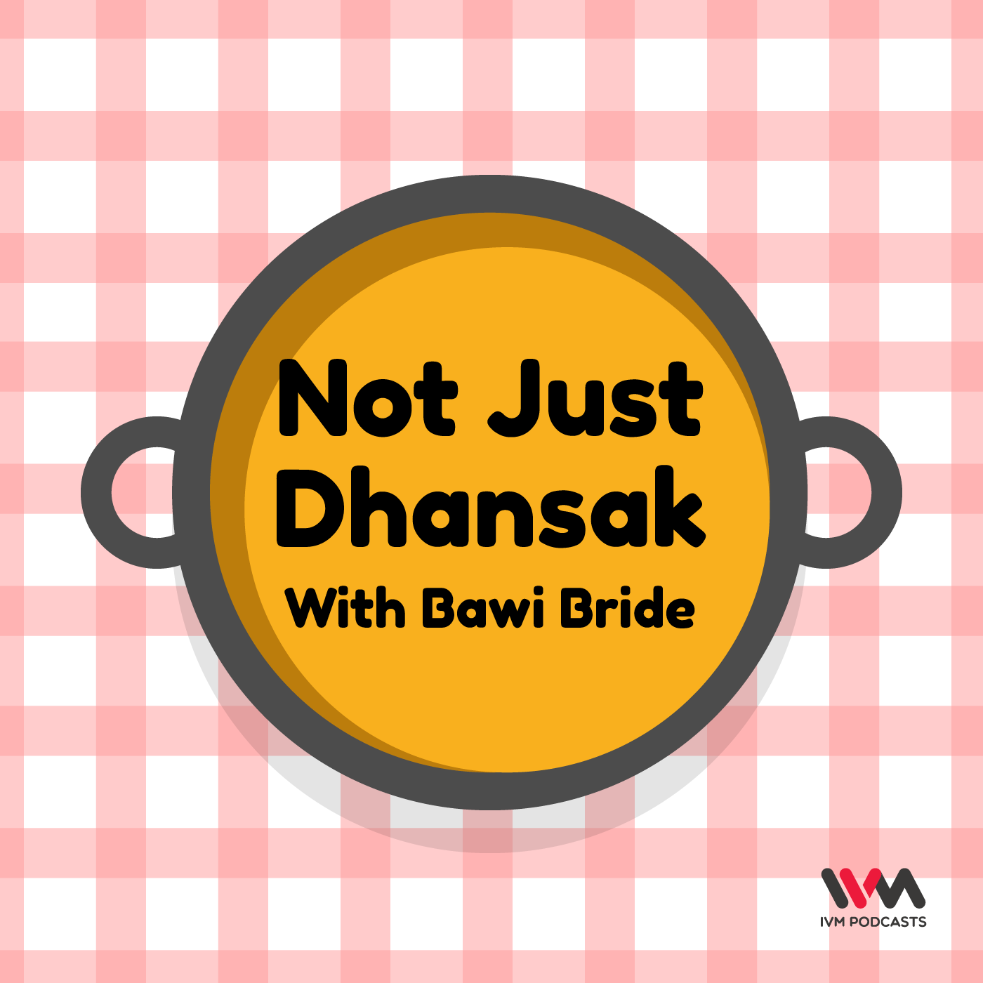 Not Just Dhansak show art