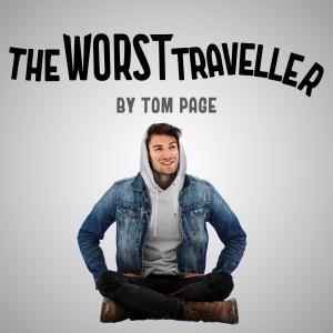 The Worst Traveller
