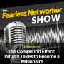 Artwork for E49: The Compound Effect: What it Takes to Become a Millionaire