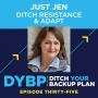Artwork for 35. Just Jen: Ditch Resistance & Adapt