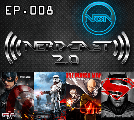Nerdcast 2.0 Episode 008