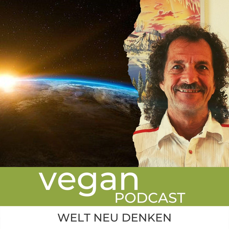 """Die vegane Welt neu denken #6: Urs Hochstrasser: """"Unterwegs in die 5. Dimension"""""""