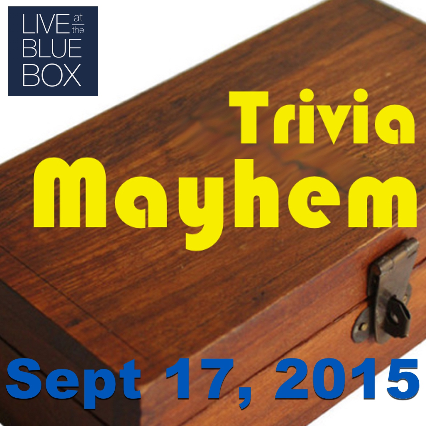 Trivia Mayhem 9-17-15 Live at the Blue Box