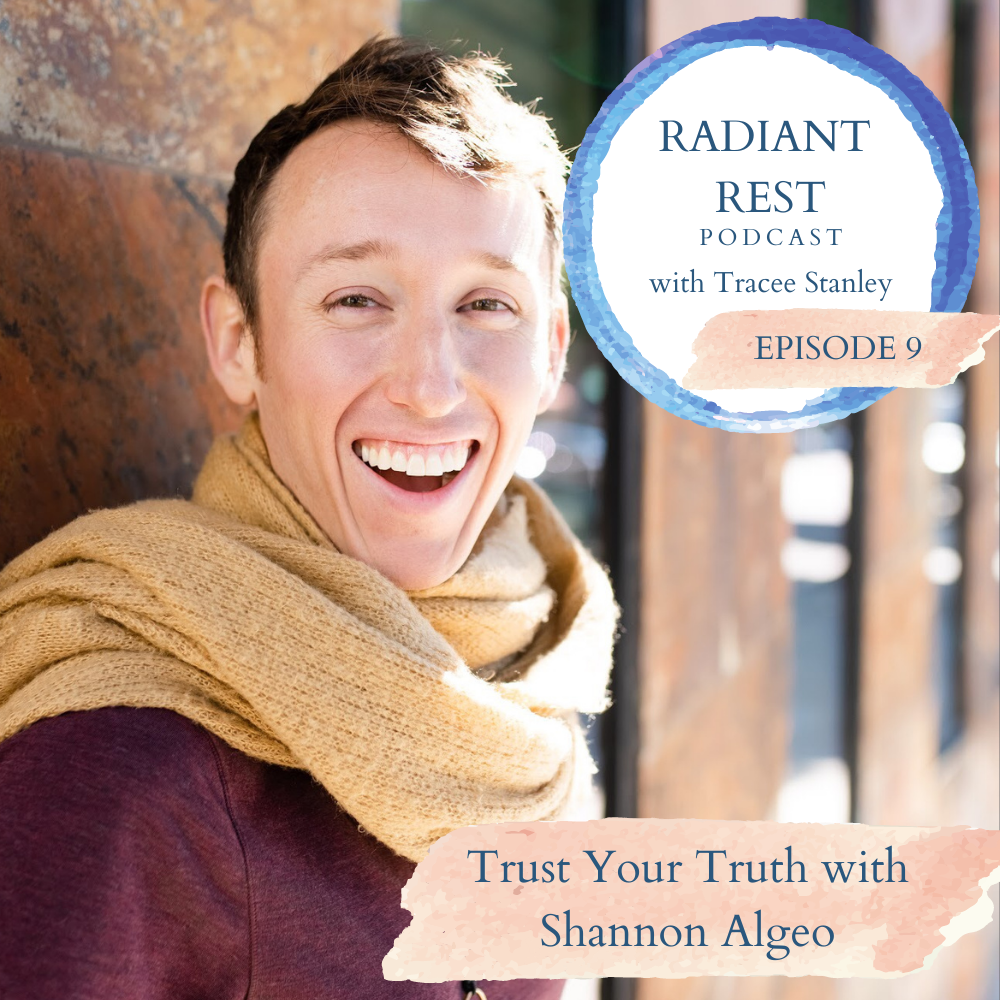 Trust Your Truth with Shannon Algeo