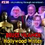 Artwork for 238: Bruce Vilanch, Hollywood Writer