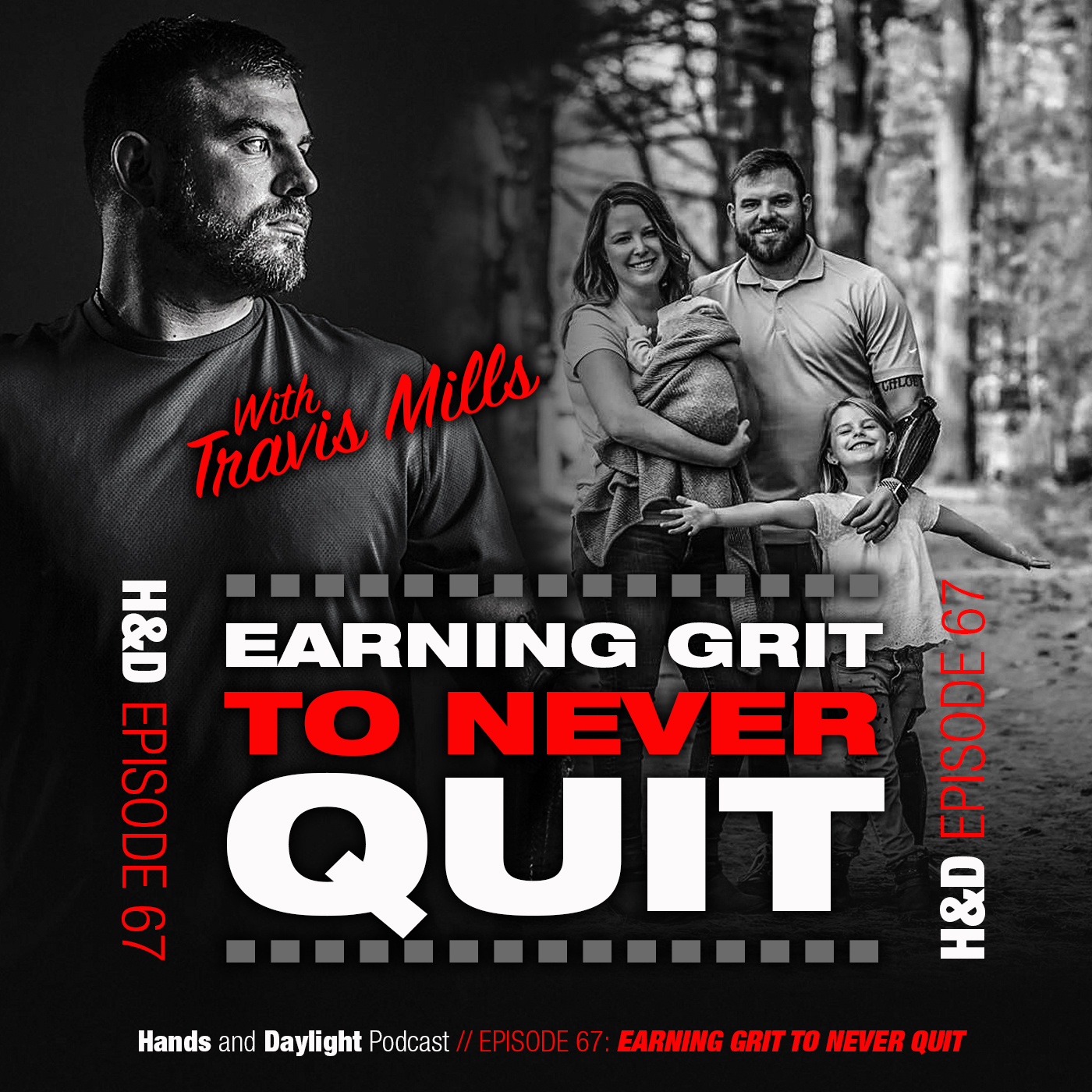 E67: EARNING GRIT TO NEVER QUIT WITH TRAVIS MILLS