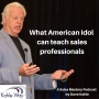 Artwork for What American Idol can teach sales professionals