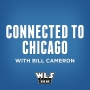 Artwork for Connected to Chicago with Bill Cameron (01-12-2020)