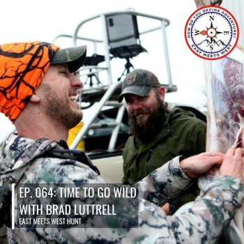 5913fc57210c1 info_outline Ep. 064: Time to Go Wild with Brad Luttrell 05/05/2019