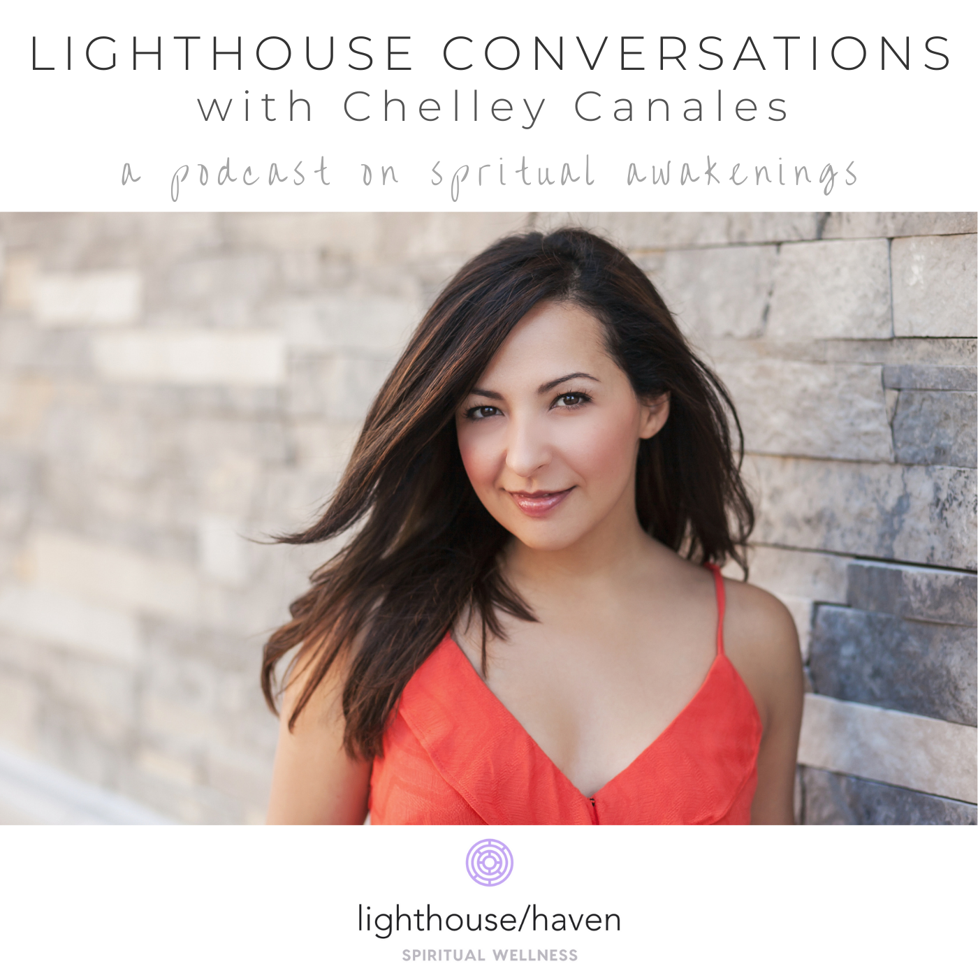 Lighthouse Conversations with Chelley Canales show art
